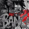 CDChief Keef / Bang:Part Two