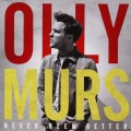 CDMurs Olly / Never Been Better