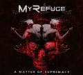 CDMy Refuge / Matter Of Supremacy / Digipack