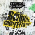 CD5 Seconds Of Summer / Sounds Good Feels Good
