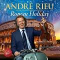 CDRieu André / Roman Holiday