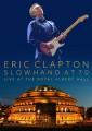 DVDClapton Eric / Slowhand At 70 / Live At The Royal Albert Hal