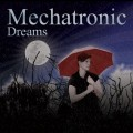 CDMechatronic / Dreams / Digipack