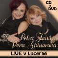 CD/DVDŠpinarová Věra & Janů Petra / LIVE v Lucerně / CD+DVD