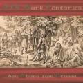 CDXIV Dark Centuries / Den Ahmen Zum Grusse