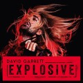 CDGarrett David / Explosive