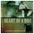 CDAnderson Laurie / Heart Of A Dog / Digisleeve