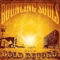 CDBouncing Souls / Gold Record