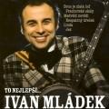 CDMládek Ivan / To nejlepší