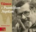 CDNepil František / Vánoce s Františkem Nepilem