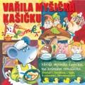 CDVarious / Vařila myšička kašičku
