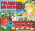 CDVarious / Polámal se mraveneček / Pohádky a říkadla