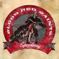 CDBlood Red Saints / Speedway