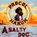 CDProcol Harum / A Salty Dog