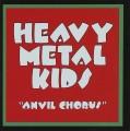 CDHeavy Metal Kids / Anvil Chorus