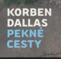 CDKorben Dallas / Pekné cesty