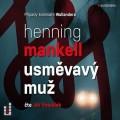 2CDMankell Henning / Usměvavý muž / 2CD / MP3