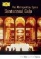 2DVDVarious / Metropolitan Opera Centennial Gala / 2DVD