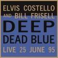 LPCostello Elvis & Frisell Bill / Deep Dead Blue / Live / Vinyl