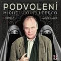 CDHouellebecq Michel / Podvolení / MP3