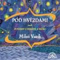 2CDVacík Miloš / Pod hvězdami aneb povídky z pouště a moře / 2CD