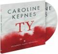 2CDKepnes Caroline / Ty / MP3 / 2CD