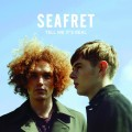 CDSeafret / Tell Me It's Real / DeLuxe / Digipack