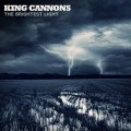 CDKing Cannons / Brightest Light