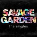 CDSavage Garden / Savage Garden / The Singles