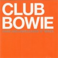 """CDBowie David / Club Bowie / Rare And Unreleased 12"""" Mixes"""