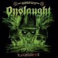 CD/DVDOnslaught / Live At The Slaughterhouse / CD+DVD