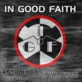 2CDIn Good Faith / Anthology / 2CD