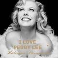 LPSteinerová Kateřina / I Love Peggy Lee / Vinyl