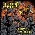 CDSkeleton Pit / Chaos At The Mosh-Reactor