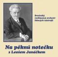 CDBROLN / Na pěknů notečku s Leošem Janáčkem