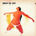 LP/CDBirth Of Joy / Get Well / Vinyl / LP+CD