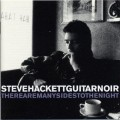 2CDHackett Steve / Guitar Noir / There Are Many Sides To The Night