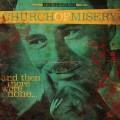 CDChurch Of Misery / And Then Were We None
