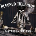CDBlessed Hellride / Bastards & Outlaws