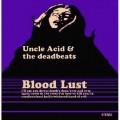 CDUncle Acid & Deadbeats / Blood Lust