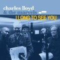 CDLloyd Charles & The Marvels / I Long To See You / Digipack