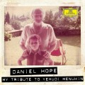 CDHope Daniel / My Tribute To Yehudi Menuhin