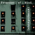 CDPresence Of Mind / Interpersonal