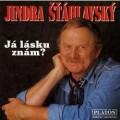CDŠťáhlavský Jindřich / Já lásku znám