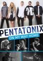 DVDPentatonix / On My Way Home