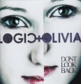CDLogic & Olivia / Don't Look Back