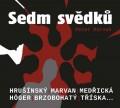 CDKarvaš Petr / Sedm svědků