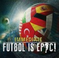CDImmediate / Futbol Is Epic
