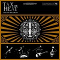 LPTax The Heat / Fed To The Lions / Vinyl