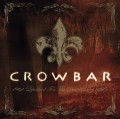 CD/DVDCrowbar / Lifesblood For The Downtrodden / CD+DVD